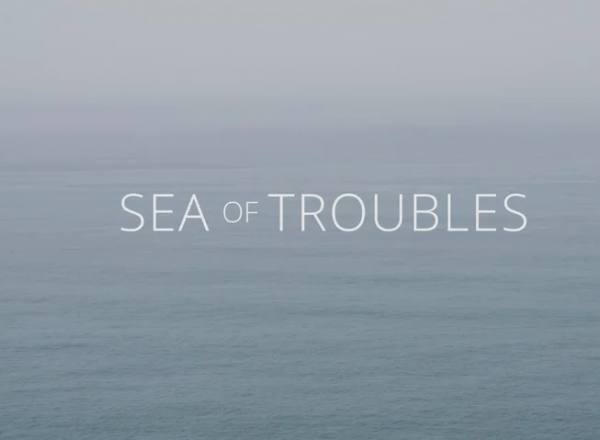 Pacific Ocean with Sea of Troubles title
