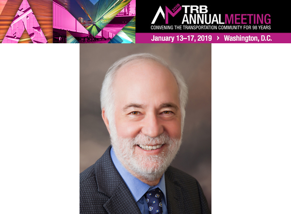 2019 TRB Annual Meeting: Daniel Sperling, 2018 Roy W. Crum Award Recipient